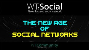 WT.Social – The New Age Of Social Networks